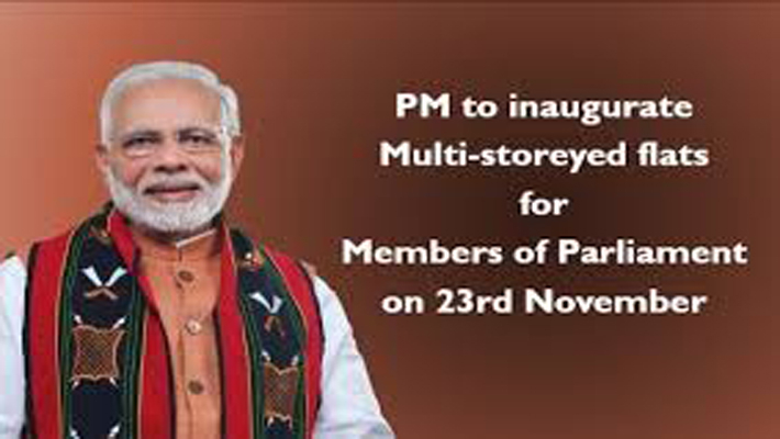 PM to inaugurate multi-storeyed flats for MPs on Monday